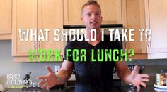 What Should You Take To Work For Lunch? #LLTV http://www.bradgouthrofitness.com/what-should-you-take-to-work-for-lunch/