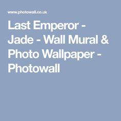 Last Emperor - Jade - Wall Mural & Photo Wallpaper - Photowall Last Emperor, Attic Bathroom, Photo Wallpaper, Wall Murals, Jade, Wallpaper Murals, Murals, Wall Prints, Mural Painting