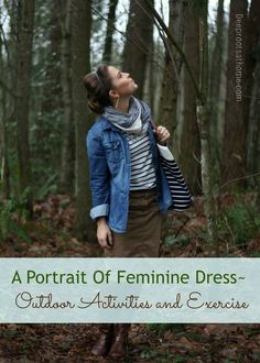 A Portrait Of Feminine Dress, Part 3 ~ Outdoor Activities and Exercise | Deep Roots at Home