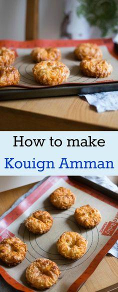 Kouign-amann - Patisserie Makes Perfect
