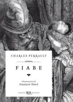 """01/06/2017 • Esce """"Fiabe"""" di Charles Perrault edito da Best BUR Deluxe"""