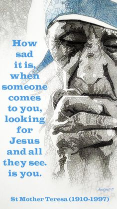 Makes me sad. I want people to see Jesus in me, but I know I fail so much. Need Your help Lord. Catholic Quotes, Religious Quotes, Catholic Religion, Jesus Quotes, Wisdom Quotes, Quotes Quotes, Peace Quotes, Famous Quotes, Qoutes