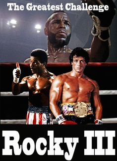 Rocky 3 Rocky Balboa: Nothing is real if you don't believe in who you are! Rocky Series, Rocky Film, Rocky 3, Rocky Sylvester Stallone, Rocky Stallone, Rocky Balboa Poster, Rocky Poster, Stallone Movies, Movie Posters