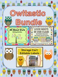 """""""Owltastic"""" Bundle. Owls are all the rage. Enjoy 20% savings. You will receive owl writing activities, owl themed editable labels and an owl bulletin board set."""