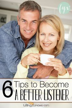 6 Tips to Become a Better Listener in Your Marriage - Fulfilling Your Vows