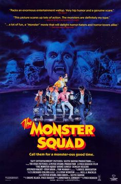 The Monster Squad refers to a tree house club of five kids who areself-proclaimed horror fanatics.