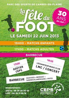 La fête du foot. Le samedi 22 juin 2013 à Cambes en Plaine.  15H00 Calvados