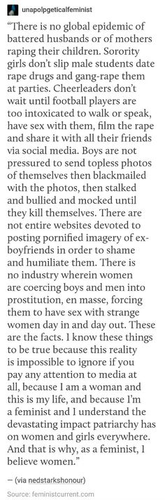 *The part claiming that there isn't a global industry centered around forced male prostitution is false. It's just smaller and more underground and unheard of than female sex trafficking. Intersectional Feminism, Equal Rights, Patriarchy, Faith In Humanity, Feminist Af, Social Justice, In This World, Equality, Wisdom