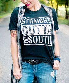 Look at this #zulilyfind! Black 'Straight Outta The South' Tee #zulilyfinds