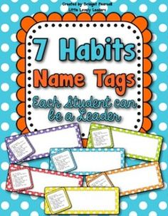 FREE name tags for the students' desks with the 7 habits printed on them!