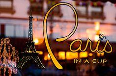 Paris in a cup....I'll take it.