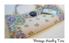 Vintage Hanky Tote Tutorial - The Cottage Mama