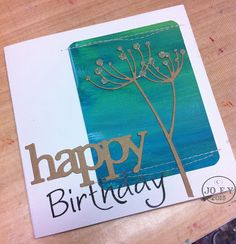 Jo Firth-Young: Birthday card....