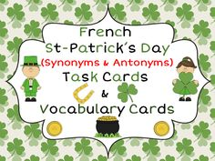 This file includes a set of 20 French Task Cards around the theme of St-Patrick's Day and Ireland. The tasks include questions about antonyms, synonyms, rhymes and syllables. The file also includes 23 St-Patrick's Day Vocabulary cards and 4 blank cards. Teaching Vocabulary, Vocabulary Cards, Help Teaching, Vocabulary Ideas, Fete Saint Patrick, Synonyms And Antonyms, French Resources, Syllable, Picture Cards