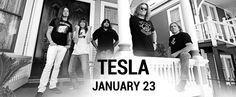 Tesla   Friday, January 23, 2014 8:00 PM Talking Stick Resort, Scottsdale, AZ