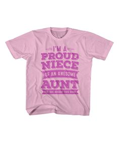 This Pink 'Proud Niece' Aunt Tee - Toddler & Girls by It's All Relative is perfect! #zulilyfinds