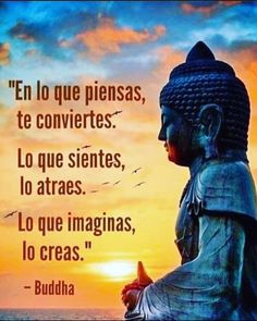 En lo que piensas te conviertes Buddhist Quotes, Spiritual Quotes, Positive Quotes, Motivational Quotes, The Words, Post Quotes, Life Quotes, Mentor Quotes, Discover Quotes