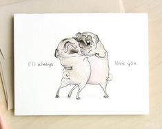 Old Love pug card funny valentines card happy anniversary card for husband wife; fawn brindle pug love card I Love You Card by Inkpug Valentines Card For Husband, Cute Valentines Card, Anniversary Cards For Husband, Anniversary Funny, Funny Valentine, Old Love, Brindle Pug, Mothers Day Drawings, Pug Art