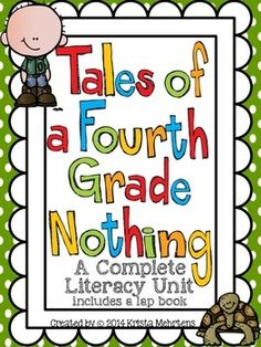 Are you ready for your students to read a delightful story between two brothers? One of my favorite stories is Tales of a Fourth Grade Nothing.  I have created a 79 page literacy unit aligned to the Common Core standards to accompany this delightful book by Judy Blume.