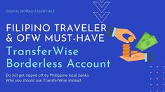 TransferWise: Why Filipino Travelers and OFWs should open a borderless account and not get ripped off by our local banks Philippine Peso, Atm Card, Local Banks, Get Ripped, Digital Nomad, Bank Account, How To Get Money, Filipino, Philippines