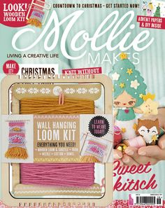 Mollie Makes 58 with free loom kit weaving and 8 papers