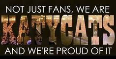 Not just fans, we are KATYCATS and we're pround of it! Pin and Share if you LOVE Katy Perry! :-)