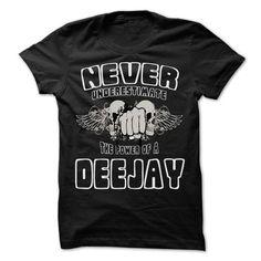 Never Underestimate The Power Of ... Deejay - 999 Cool  - #man gift #husband gift. GUARANTEE => https://www.sunfrog.com/LifeStyle/Never-Underestimate-The-Power-Of-Deejay--999-Cool-Job-Shirt-.html?68278