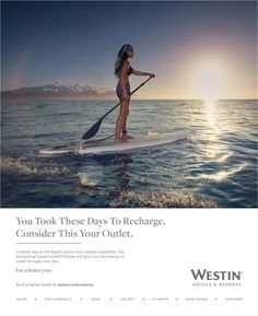 "Westin Hotels & Resorts Launches Multi-Million Dollar Advertising Campaign Reminding Guests ""You Need Better Vacation Days"""