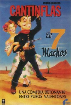 Cantinflas – El Siete Machos (1950) Latino Western Caribbean, Ashley S, Indie Room, Mesoamerican, In Loving Memory, Chicano, Actors & Actresses, Comedy, Romantic