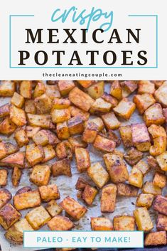 Mexican Potatoes are the perfect easy side dish! Roasted to crispy perfection, paleo, whole30 and absolutely delicious - these authentic potatoes are baked perfectly and go with everything! You can make them with cheese, or enjoy them plain. They're great for breakfast, lunch or dinner!#healthy #paleo #whole30