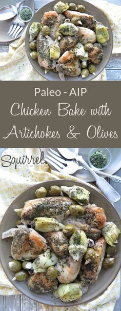 A Squirrel in the Kitchen | Chicken Bake with Artichokes and Green Olives [Paleo – AIP] | http://asquirrelinthekitchen.com