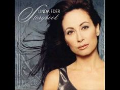 Linda Eder - When I look in your eyes.wmv - YouTube
