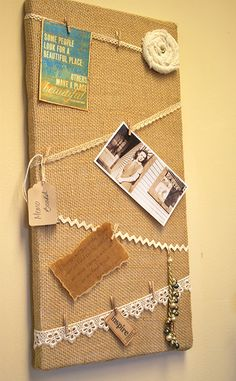 Brilliant and cheap notice board idea. Get a wooden frame or even cover a cheap canvas frame in burlap and add different ribbons and or lace to attach mini pegs too, perfect for postcards or even pictures, Crafts To Make, Home Crafts, Arts And Crafts, Diy Crafts, Craft Projects, Projects To Try, Picture Boards, Burlap Crafts, Canvas Frame