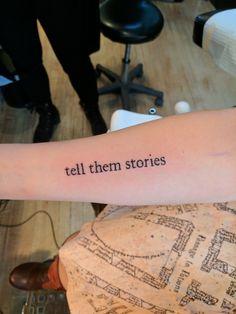 Tell them stories. His Dark Materials tattoo. Font is IM FELL ENGLISH PRO.