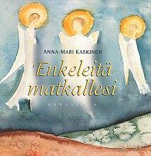 Enkeleitä matkallesi, Kirjapaja, 2003