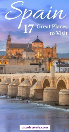 17 best places to visit in Spain, where to go in Spain and what to see. Europe.