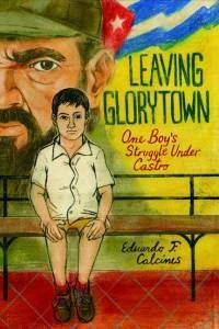 We're giving away 5 copies of Leaving Glorytown: One Boy's Struggle Under Castro written by Eduardo F. Calcinas–our featured novel for March's book group meeting!!  It looks like another interesting read. It's appropriate for ages 12 and up. From http://teachinglatinamericathroughliterature.wordpress.com/