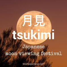 tsukimi - the Japanese word for the moon viewing festival. Seasons are very important in Japan. Japanese people honour the changing seasons with special food, drink, festivals and customs. And of course, there are special seasonal words too! Increase your Japanese vocabulary with this list of Japanese words and phrases for autumn and fall. Click through to the blog post on Team Japanese to learn more autumn Japanese words now!