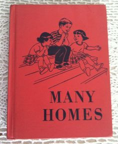 "Vintage Old School Book Reader 1950 Jimmy Peter Polly Molly ""Many Homes"""