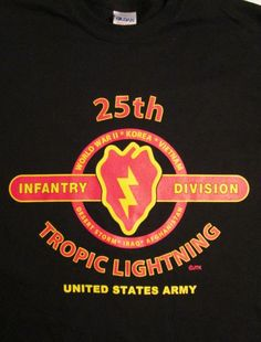 "25TH INFANTRY DIVISION "" TROPIC LIGHTNING "" BATTLE & CAMPAIGN BLACK SHIRT #GILDENHEAVYCOTTEN #BasicTee"