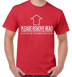 Please remove head T shirt in case of zombie infection