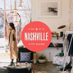 A Cup of Jo Nashville City Guide #Nashville #MusicCity #NashvilleCityGuide