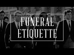 Funeral Etiquette: What to Wear & What to do — Gentleman's Gazette