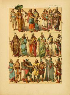 Babylonian fashion Le costume, les armes, les bijoux, la céramique, les ustensiles, outils, objets mobiliers, etc. : chez les peuples anciens et modernes