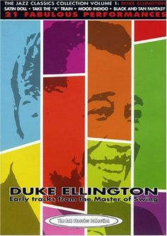 Duke Ellington: Early Tracks from the Master of Swing