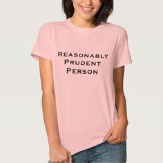 Reasonably Prudent Person T Shirt, Hoodie Sweatshirt