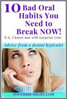 10 Bad Oral Habits You Need to Break Now | 238 health and fitness