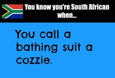 You know you're South African when.hold on just going to put on my costume for a lakker quick swim African Memes, African Quotes, I Am An African, South African Recipes, Kwazulu Natal, Out Of Africa, Gap Year, My Land, Cape Town