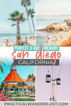 San Diego Weekend Getaway: The Perfect 3-day Itinerary