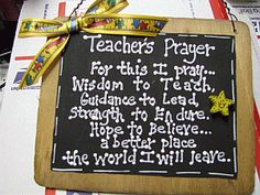 This should be really helpful to teachers because when you are having a bad day in the morning before you step foot in the school, you can just ready this  teachers prayer's, i think this will motivate you more and make sure you keep all the personal situations out of the classroom because you have a job to do. Your students reflect off of you. They are your followers.